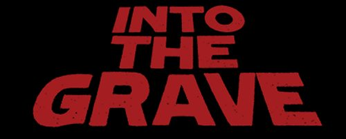 Into The Grave 2017
