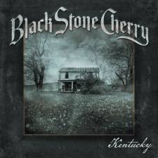Black Stone Cherry - Kentucky
