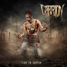 Carrion - Time To Suffer