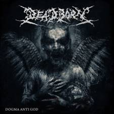 Deadborn - Dogma Anti God