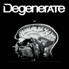 Degenerate - Demo 2016