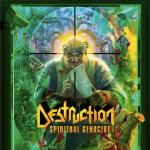 Destruction - Spiritual Genocide