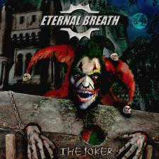 Eternal Breath - The Joker