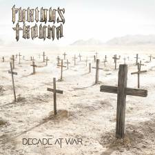 Furious Trauma - Decade At War