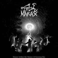 Marax - Dance Within The Burning Flames Of Fire