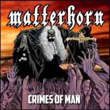 Matterhorn - Crimes Of Man
