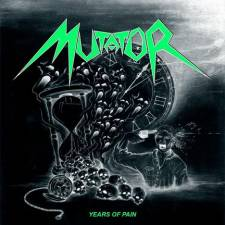 Mutator - Years Of Pain