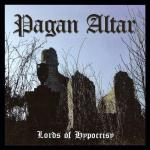 Pagan Altar - The Lords Of Hypocrisy (re-release)