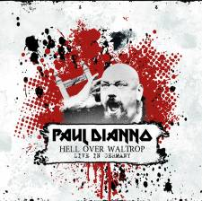 Paul Di'Anno - Hell Over Waltrop - Live In Germany