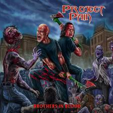 Project Pain - Brothers In Blood