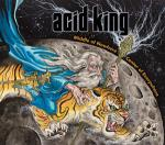 Acid King - Middle Of Nowhere, Centre Of Everywhere