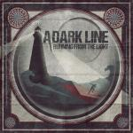 A Dark Line - Running From The Light