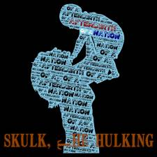 Skulk, The Hulking - Afterbirth Of A Nation