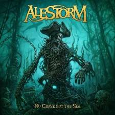 Alestorm - No Grave But The Sea