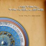 Astral Travellers - The Truth Beyond