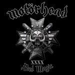 7. Motörhead - Bad Magic