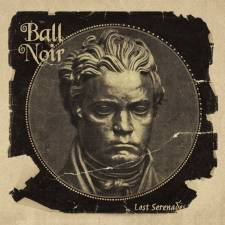 Ball Noir - Lost Serenades
