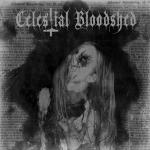 Celestial Bloodshed - Cursed, Scarred And Forever Possessed