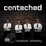 Conteched - Criminal Industry