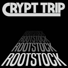 Crypt Trip - Rootstock (re-release)