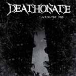 Deathonate - Walk The Line