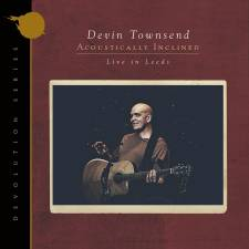 Devin Townsend - Devolution Series #1 - Acoustically Inclined, Live In Leeds