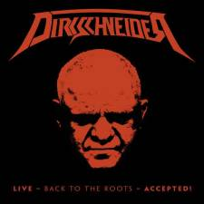 Dirkschneider - Live - Back To The Roots - Accepted!