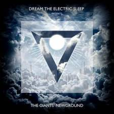 Dream The Electric Sleep - The Giant's Newground