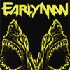 Early Man - Beware of the Circling Fin