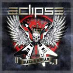 Eclipse - Bleed And Scream