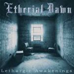 Etherial Dawn - Lethargic Awakenings