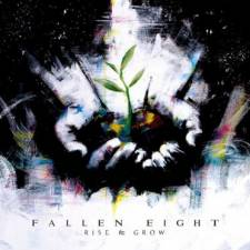 Fallen Eight - Rise & Grow