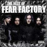 Fear Factory - The Best Of