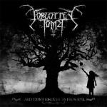 Forgotten Tomb - ...And Don´t Deliver Us From Evil