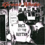 Great White - Back To The Rythm