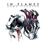 In Flames - Come Clarity