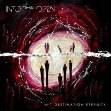 Into The Open - Destination Eternity