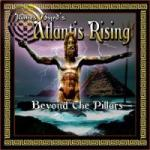 James Byrd's Atlantis Rising - Beyond The Pillars
