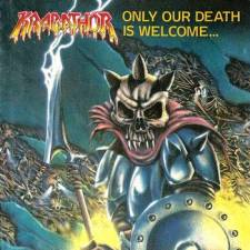 Krabathor - Only Our Death Is Welcome