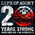 Life Of Agony - 20 Years Strong - River Runs Red Live In Brussels