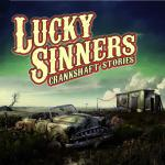 Lucky Sinners - Crankshaft Stories