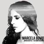 Marcela Bovio - Unprecedented - The Piano Sessions