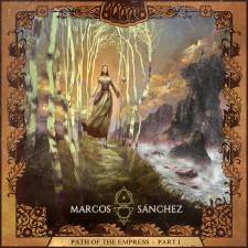 Marcos Sánchez - The Path Of The Empress