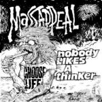 Massappeal - Nobody Likes A Thinker (re-release)