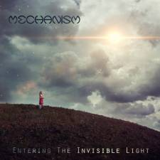 Mechanism - Entering The Invisible Light