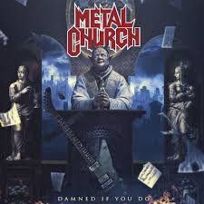 Review: Metal Church - Damned If You Do