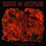 Mirror Of Deception - A Smouldering Fire
