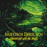 Nuestros Derechos - Struggling With The Dark