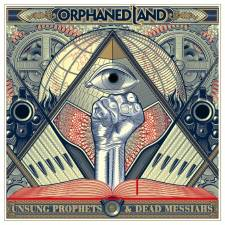 Orphaned Land - Unsung Heroes & Dead Messiahs