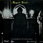Pagan Altar - Judgement Of The Dead (re-release)